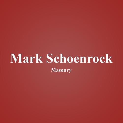 Mark Schoenrock Masonry
