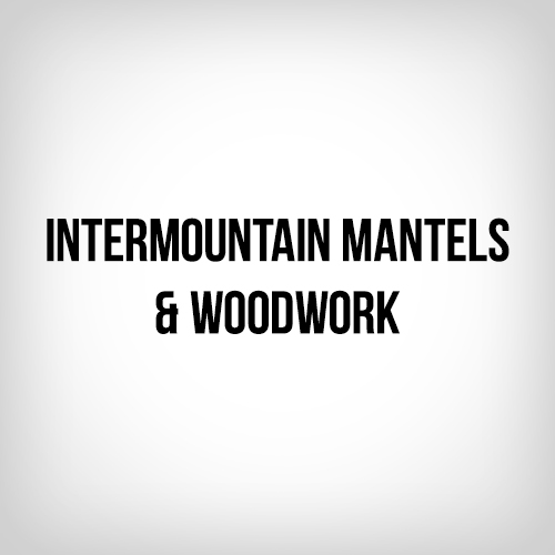 Intermountain Mantels & Woodwork