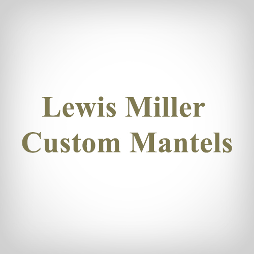 Lewis Miller Custom Mantels