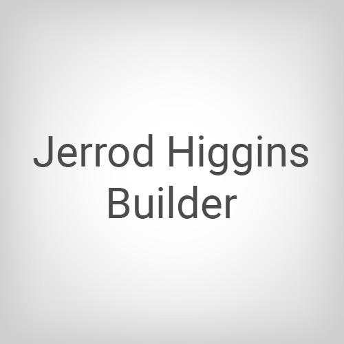 Jerrod Higgins Builder